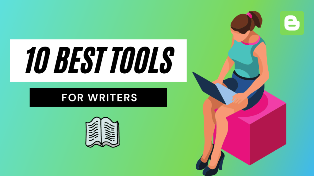 Best Content Writing Tools For Bloggers